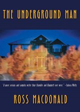 The Underground Man | Ross MacDonald |