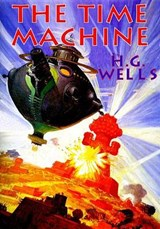 The Time Machine | Wells, H. G. ; Mayes, Bernard |