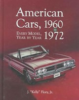 "American Cars, 1960-1972 | J. ""kelly"" Flory 