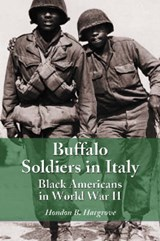 Buffalo Soldiers in Italy | Hondon B. Hargrove |
