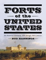 Forts of the United States | Bud Hannings |