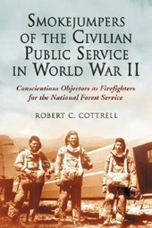 Smokejumpers of the Civilian Public Service in World War II