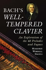 Bach's Well-Tempered Clavier | Marjorie Wornell Engels |