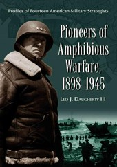 Pioneers of Amphibious Warfare, 1898-1945