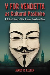 V for Vendetta as Cultural Pastiche