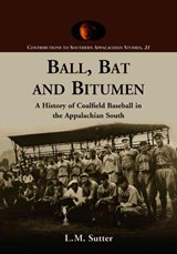 Ball, Bat and Bitumen | L. M. Sutter |