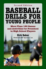 Baseball Drills for Young People | Dirk Baker |