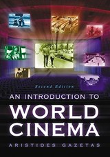An Introduction to World Cinema | Aristides Gazetas |