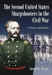 The Second United States Sharpshooters in the Civil War