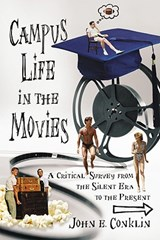 Campus Life In The Movies | John E. Conkin |
