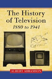 The History of Television, 1880 to