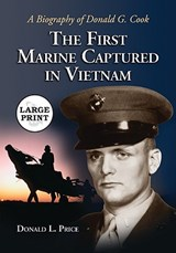 The First Marine Captured in Vietnam | Donald L. Price |