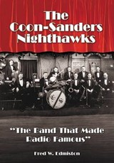 The Coon-Sanders Nighthawks | Fred W. Edmiston |