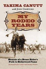 My Rodeo Years | Yakima Canutt |