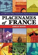 Placenames of France | Adrian Room |