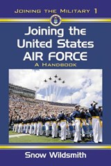 Joining the United States Air Force | Snow Wildsmith |