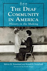 The Deaf Community in America | Melvia M. Nomeland |