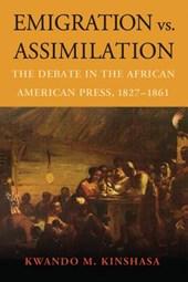 Emigration vs. Assimilation
