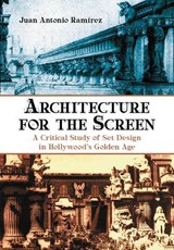 Architecture for the Screen | Juan Antonio Ramirez |