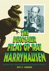 The Dinosaur Films of Ray Harryhausen
