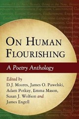 On Human Flourishing | D. J. Moores ; James O. Pawelski ; Adam Potkay ; Emma Mason |