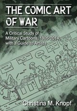 The Comic Art of War | Christina M. Knopf |