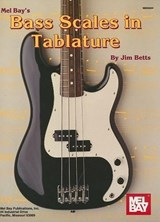 Mel Bay's Bass Scales in Tablature | Jim Betts |