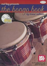 Mel Bay Presents the Bongo Book [With CD] | Trevor K. Salloum |