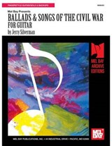 Ballads & Songs of the Civil War for Guitar | Jerry Silverman |