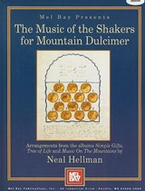 The Music of the Shakers for Mountain Dulcimer | auteur onbekend |