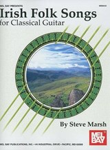 Irish Folk Songs for Classical Guitar | Steve Marsh |