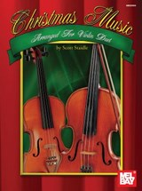 Christmas Music Arranged for Violin Duet | Scott Staidle |