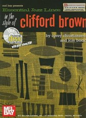 Essential Jazz Lines in the Style of Clifford Brown, Bb