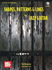 Shapes, Patterns & Lines for Jazz Guitar