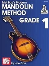 Modern Mandolin Method, Grade | Joe Carr |