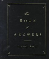 The Book of Answers | Carol Bolt |