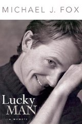 Lucky Man | Michael J. Fox |