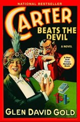 Carter Beats the Devil | Glen David Gold |