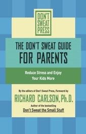 The Don't Sweat Guide for Parents