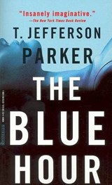 The Blue Hour | T. Jefferson Parker |