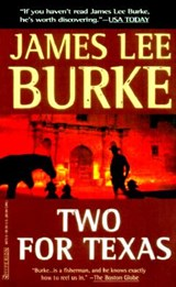 Two for Texas | James Lee Burke |