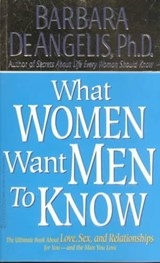 What Women Want Men to Know | Barbara De Angelis |