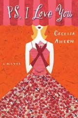 PS, I Love You | Cecelia Ahern |