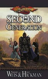 The Second Generation | Weis, Margaret ; Hickman, Tracy |