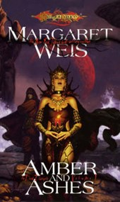 Amber And Ashes | Margaret Weis |