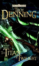 The Titan of Twilight | Troy Denning |