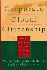Corporate Global Citizenship | Noel M. Tichy |