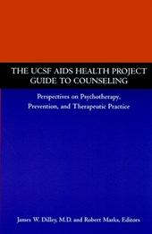 The UCSF AIDS Health Project Guide to Counseling | James W. Dilley |
