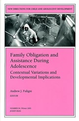 Family Obligation and Assistance During Adolescence: Contextual Variations and Developmental Implications | Andrew J. Fuligni |