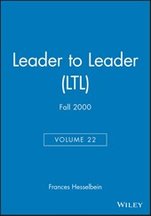 Leader to Leader (LTL), Volume 22 , Fall